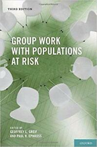 Group Work With Populations at Risk 3rd edition