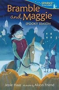 Bramble and Maggie Spooky Season By Haas, Jessie -Paperback