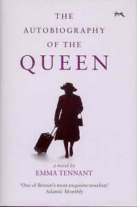 Tennant, Emma Autobiography of the Queen, The Very Good Book