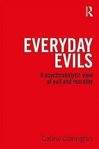 Everyday Evils, Coline Covington