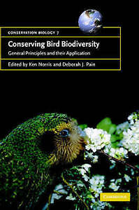 Conserving Bird Biodiversity: General Principles and their Application (Conserva