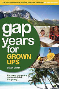 Susan Griffith, Gap Years for Grown Ups, Very Good Book