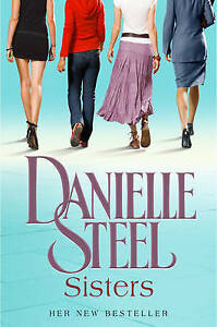 SISTERS Danielle Steel  4 sisters a Manhattan brownstone and tumultuous year - <span itemprop='availableAtOrFrom'>Dumbarton, United Kingdom</span> - SISTERS Danielle Steel  4 sisters a Manhattan brownstone and tumultuous year - Dumbarton, United Kingdom