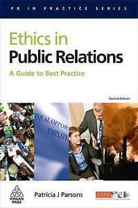 Ethics in Public Relations (PR in Practice)-ExLibrary