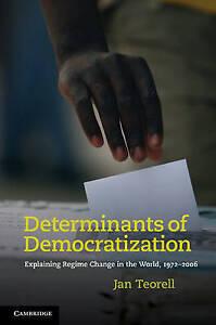Determinants of Democratization