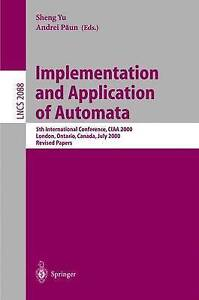 Implementation and Application of Automata: 5th International Conference, CIAA 2