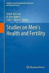 Studies on Men's Health and Fertility (Oxidative Stress in Applied Basic Researc