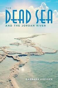 Dead-Sea-and-the-Jordan-River-by-Kreiger-Barbara-Paperback