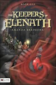 NEW The Keepers of Elenath by Amanda Bradburn