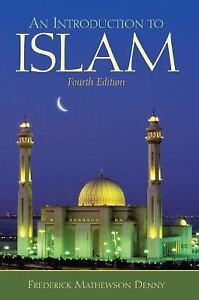 Introduction to Islam Fourth Edition