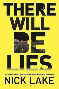 There Will Be Lies by Nick Lake (Hardback, 2015)