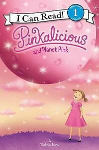 Pinkalicious and Planet Pink By Kann, Victoria 9780062410696 -Hcover