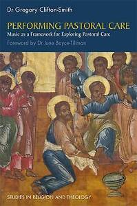 Performing Pastoral Care, Gregory Clifton-Smith