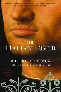 The Italian Lover by Robert Hellenga - NEW - (Paperback, 2009)