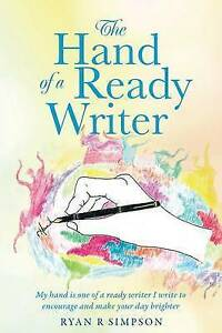 The Hand of a Ready Writer by Simpson, Ryan R. -Paperback