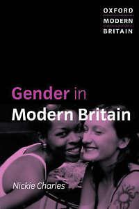 Gender in Modern Britain (Oxford Modern Britain), Very Good Condition Book, Nick