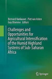Challenges and Opportunities for Agricultural Intensification of the Humid...