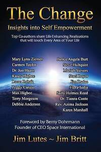 NEW The Change: Insights into Self-Empowerment