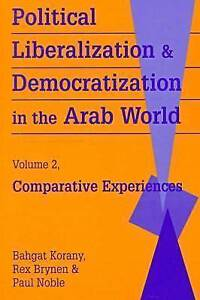 Political Liberalization and Democratization in the Arab World:-ExLibrary