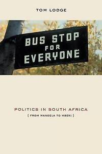 Lodge, Tom-Politics In South Africa  BOOK NEW