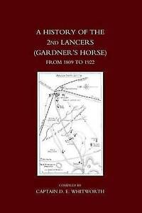 History of the 2nd Lancers (Gardner's Horse) from 1809-1922 by Naval &...