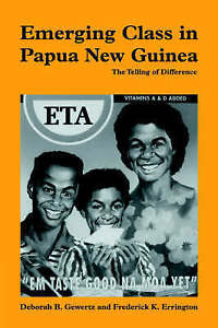 Emerging Class in Papua New Guinea: The Telling of Difference-ExLibrary