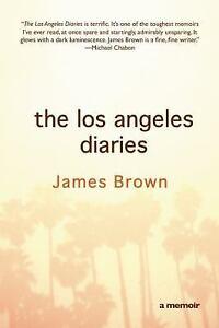 The-Los-Angeles-Diaries-A-Memoir-by-James-Brown-2011-Paperback