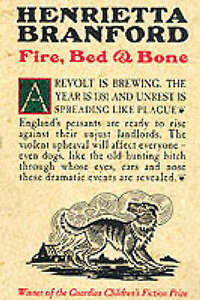 Fire, Bed and Bone, By Henrietta Branford,in Used but Acceptable condition