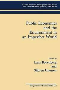Public Economics and the Environment in an Imperfect World (Natural Resource Man