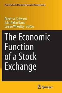 The Economic Function of a Stock Exchange by Springer International...
