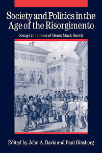 Society-and-Politics-in-the-Age-of-the-Risorgimento-Essays-in-Honour-of-Denis-M