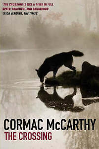 The Crossing (Border Trilogy) (paperback), Cormac McCarthy