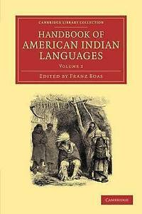 Handbook of American Indian Languages (Cambridge Library Collection - Linguisti