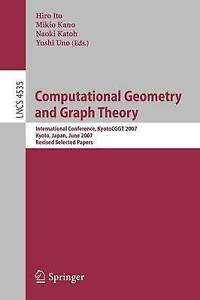 Computational Geometry and Graph Theory: International Conference, KyotoCGGT 200