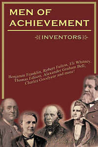 Men of Achievement, Inventors by Hubert, Philip G. Jr.