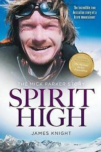 Spirit-High-The-Mick-Parker-Story-by-James-Knight-Paperback-2015