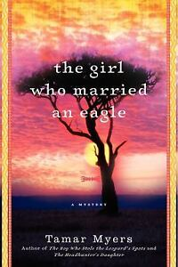 The-Girl-Who-Married-an-Eagle-A-Mystery-Belgian-Congo-Mystery-Myers-Tamar