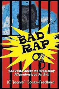 Bad Rap by Cooke-Fredlund, Jc Jeanie -Paperback