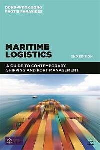 Maritime Logistics: A Guide to Contemporary Shipping and Port Management by...