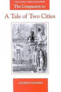 The Companion to a Tale of Two Cities, Andrew Sanders