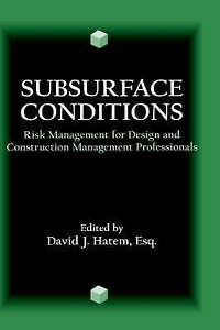 Subsurface Conditions, David J. Hatem