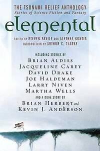 ELEMENTAL (THE TSUNAMI RELIEF ANTHOLOGY) EDITED BY STEVEN SAVILE, ALETHEA KONTIS