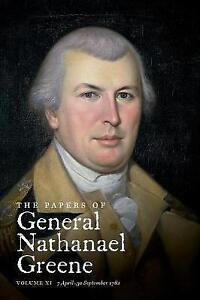 The Papers of General Nathanael Greene: Vol. XI:  7 April - 30 September 1782 (P