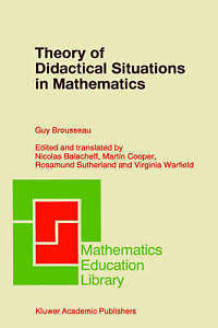 Theory of Didactical Situations in Mathematics: Didactique des Mathématiques, 19