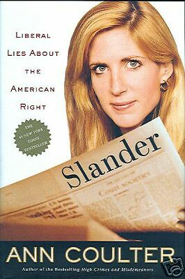 Slander By Ann Coulter Liberal Lies      Vf Condition