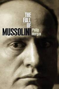 The Fall of Mussolini: Italy-ExLibrary