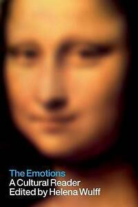 The Emotions: A Cultural Reader, , New Book
