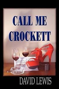 NEW Call Me Crocket (Budget Edition) by David Lewis