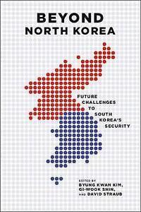 Beyond North Korea, Byung Kwan Kim