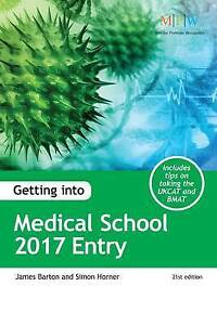 Getting into Medical School 2017 Entry by James Barton, Simon Horner (Paperback…
